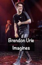 Brendon Urie Imagines-Taking Request  by killjoytrash12