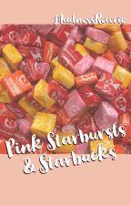 Pink Starburst & Starbucks by MadnessReverie