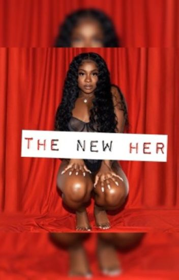 The NEW HER✨
