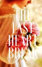 The last heartbreak by Ghashu7