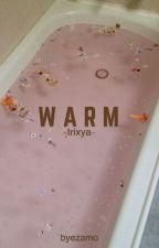 warm ; trixya ✗ by byezamo
