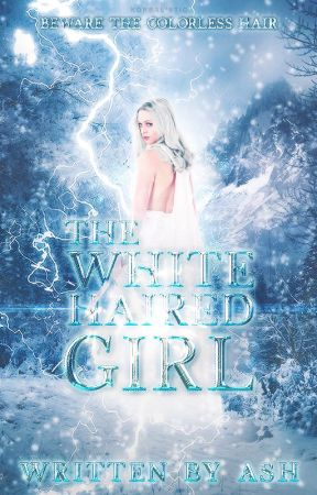 The White-Haired Girl (Coming Soon) by _Stars-Aligned_