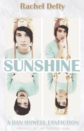 Sunshine ☀ Dan Howell by RachieRocks