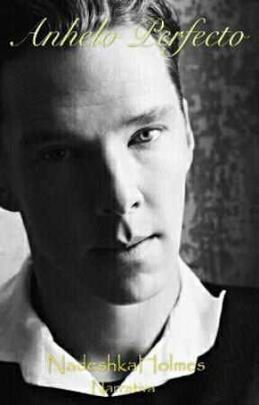 Anhelo Perfecto (Benedict Cumberbatch/Narración) by NadeshkaHolmes