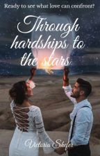 Through hardships to the stars by VictoriaShefer