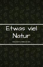Etwas viel Natur by JolinaNudl