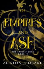 Of Empires and Ash [TSS Book 4] by Poindexter