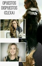 Opuestos Dispuestos. (Clexa) by RS-Morgado