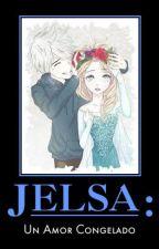 Jelsa: Un Amor Congelado by FrozenElsaAnna567