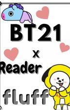 Bt21 x Reader Fluff by CreamMuffins
