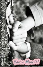 You're Mine!!! (One shoot) by QaTsNauliya