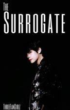 The Surrogate || kth au by ThreeFanGirlz