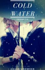 Cold Water || Promptis by AquarianDweeb