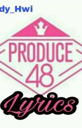 Produce 48 > IZ*ONE Lyrics - To Reach You - Wattpad