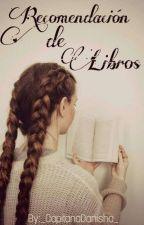 Recomendación de Libros by _CapitanaDanisha_