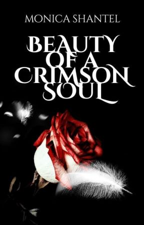 Beauty of a Crimson Soul (Book #1) by LxstinNeverland