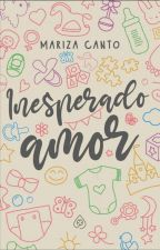 Inesperado Amor  by andreawoon