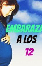 Embarazada a los 12 by aiiinoa21