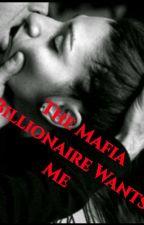 The Mafia Billionaire Wants Me by Wangjia2003