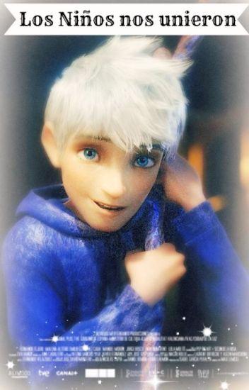 Los niños nos unieron -Jack Frost y tú-