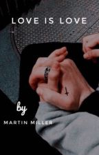 Love is love / larry fanfiction / lgbt / +18 by martin_miller