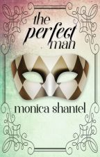 The Perfect Man by LxstinNeverland