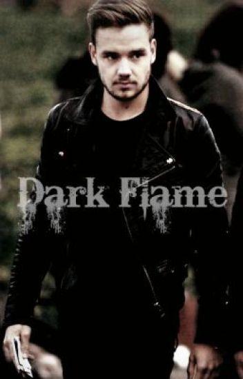 Dark Flame - (Liam Payne AU)