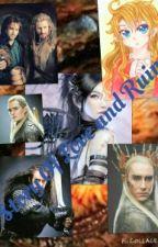 Story of Love and Ruin (Hobbit fan fic) by alliekatt314