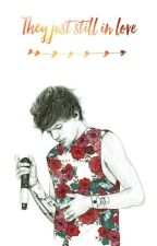 They just still in love » Larry Stylinson - 2da parte by dontstopniall