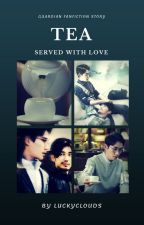 Tea served with love (Guardian BL) ✔completed by luckyclouds
