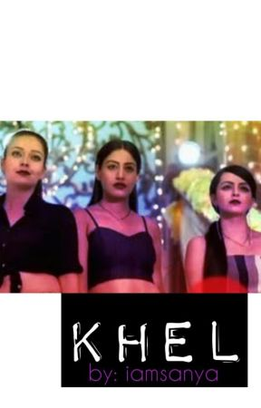 KHEL by iamsanya