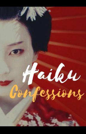 Haiku Confessions by Kashika1