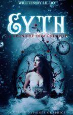 Eyth - La dernière descendante by Lil_Do