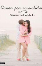 Amor por casualidad by Sammycond