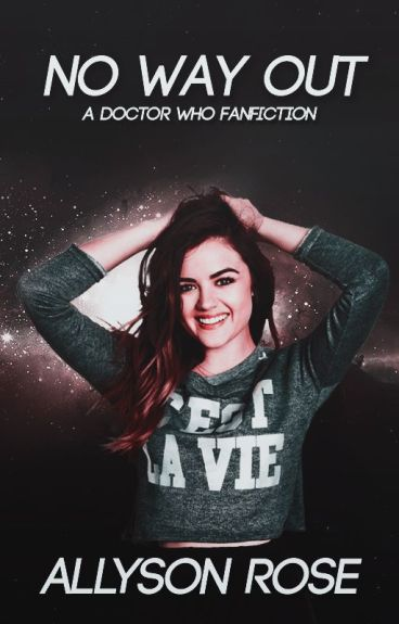 No Way Out (A Doctor Who Fanfiction)