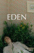 EDEN by AudreyPh18