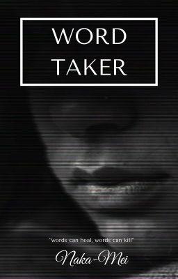 Đọc truyện [Creepypasta OC]Words Taker
