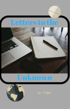 Letters to the Unknown by iamTGBM