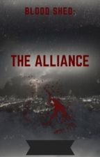 Blood Shed: The Alliance by Kershaun57