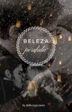BELEZA PERDIDA by divulgacswan