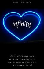 Infinity | A Celebrity Romance (Complete) by jess10towns