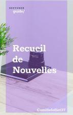 Recueil de nouvelles by camillefolliot37