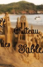 Le Château des Sables by Blubblyn