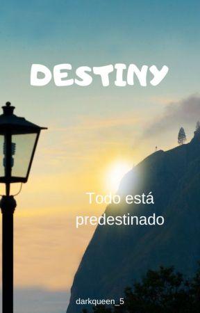Destiny by darkqueen_5