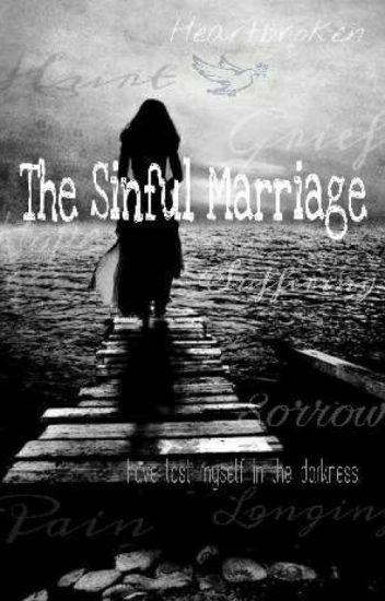 The Sinful Marriage - ChasingDay - Wattpad