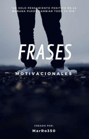 Frases Motivacionales Frase 2 Wattpad