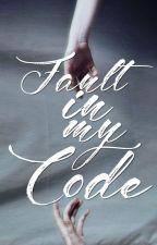 Fault in my Code [menxmen] by Fahrenhaidt94