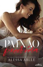 Paixão Proibida | V&D 2 by AlessaAblle
