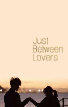 Just Between Lovers by SuheeYang