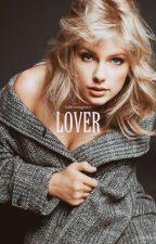 LOVER by fallfrovmgrace